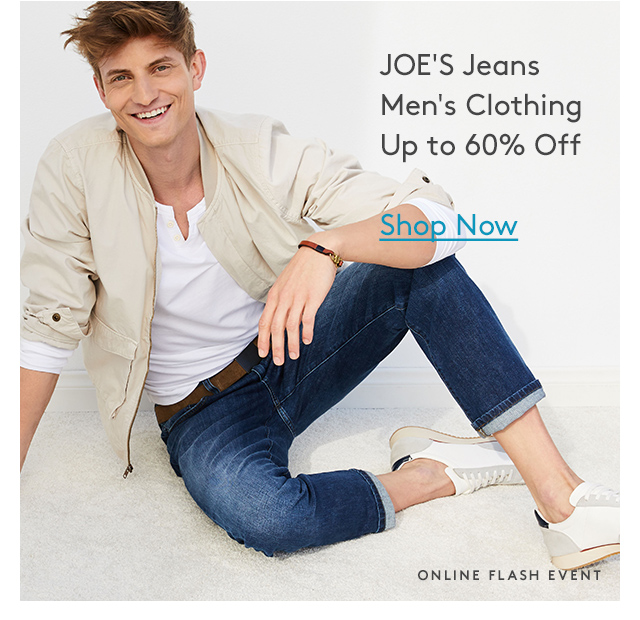 JOE'S Jeans | Men's Clothing Up to 60% Off | Shop Now | Online Flash Event