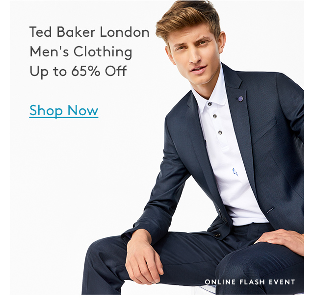 Ted Baker London | Men's Clothing | Up to 65% Off | Shop Now | Online Flash Event