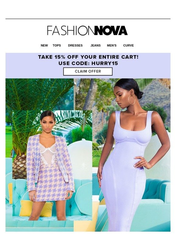 4a2cc7e6b17 Fashion Nova  Did You Leave Something Behind  Come Back + Take 15% OFF