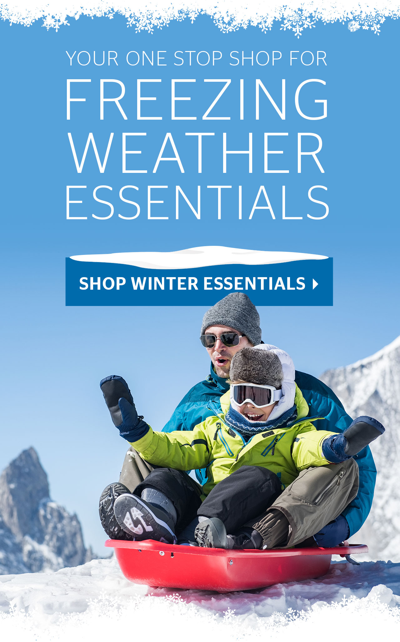 Your one stop shop for freezing winter essentials