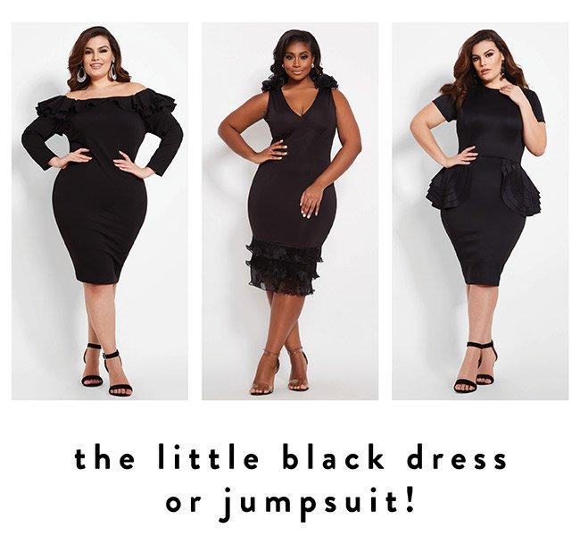 The Little Black Dress or Jumpsuit! - Shop Now