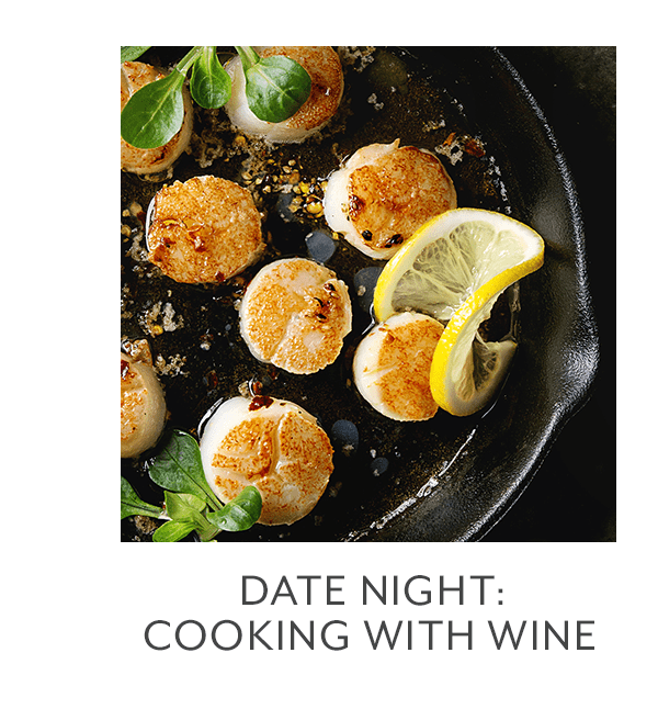 Class - Date Night • Cooking with Wine