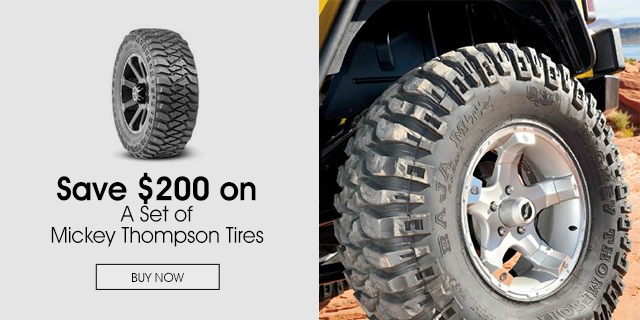$200 Off Mickey Thompson Tires