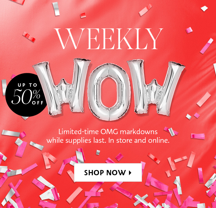 Shop Now OMG markdowns