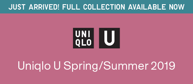JUAT ARRIVED! FULL COLLECTION VAILABLE NOW - UNIQLO U