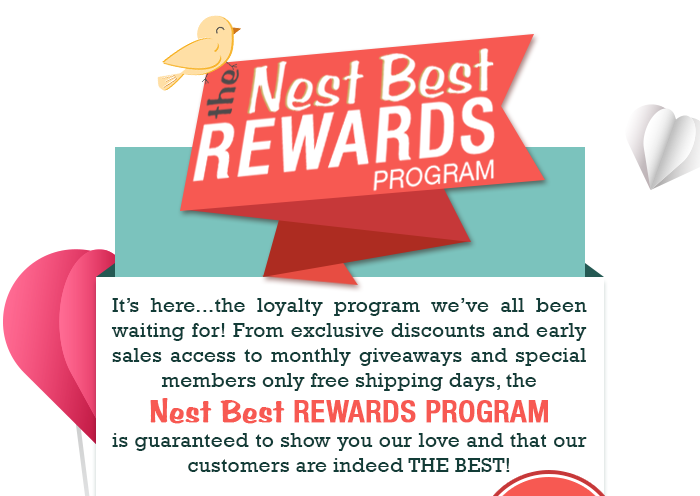 The Nest Best REWARDS Program