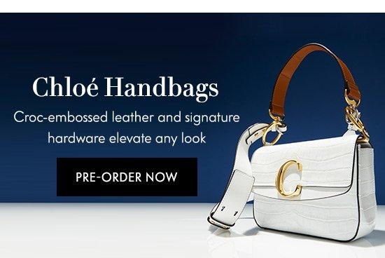 Pre-Order Chloe Handbags
