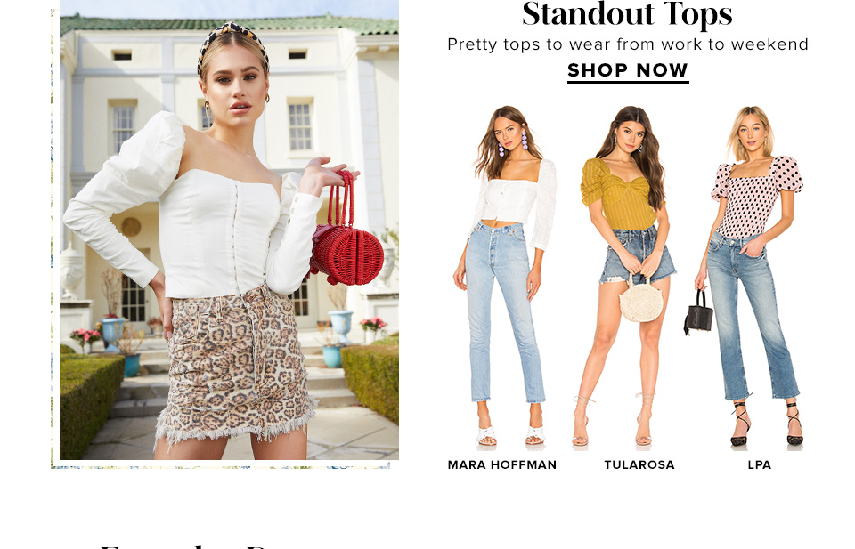 Standout Tops. Pretty tops to wear from work to weekend. Shop Now.