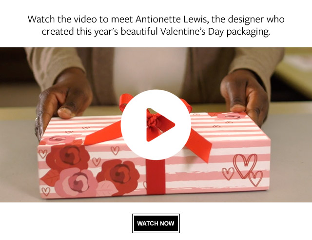 Watch our video to meet Antionette Lewis, the designer who created this year's beautiful Valentine's Day packaging.