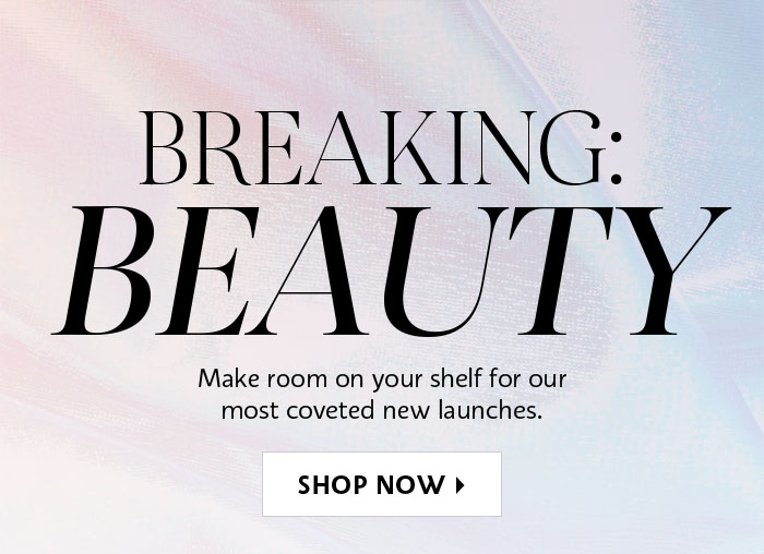 Shop Now New Launches
