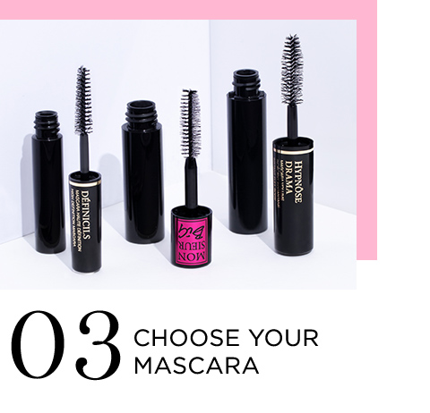 03 CHOOSE YOUR MASCARA