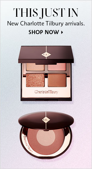 Shop Now New Charlotte Tilbury Arrivals