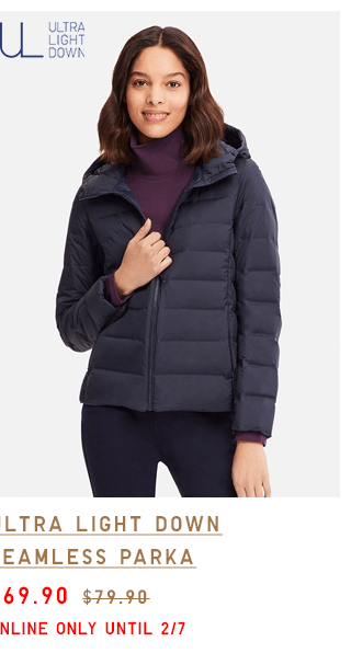 ULTRA LIGHT DOWN SEAMLESS PARKA $69.90