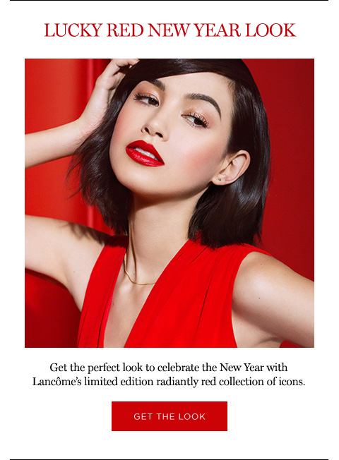 LUCKY RED NEW YEAR LOOK - Get the perfect look to celebrate the New Year with Lancôme's limited edition radiantly red collection of icons. - GET THE LOOK