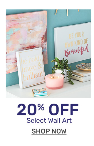 Get twenty percent off wall art.
