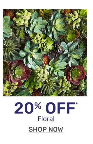 Get twenty percent off florals.