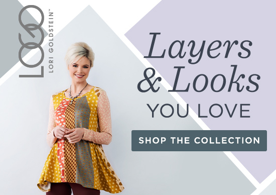 Layers & Looks You Love