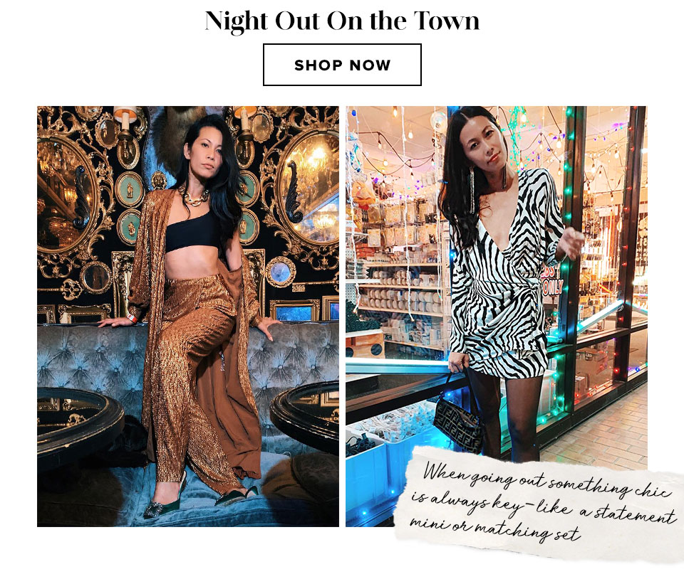 Night Out On The Town. When going out something chic is always key - like a statement mini or matching set. Shop now.