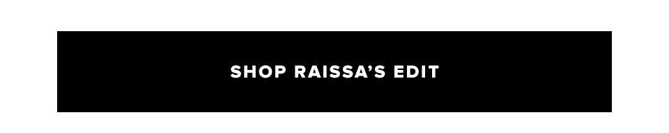 Shop Raissa's Edit.