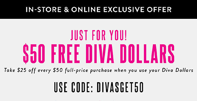 CLast Day to redeem your Diva Dollars - Shop Now