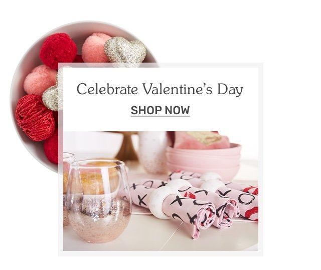 Celebrate Valentine's Day.