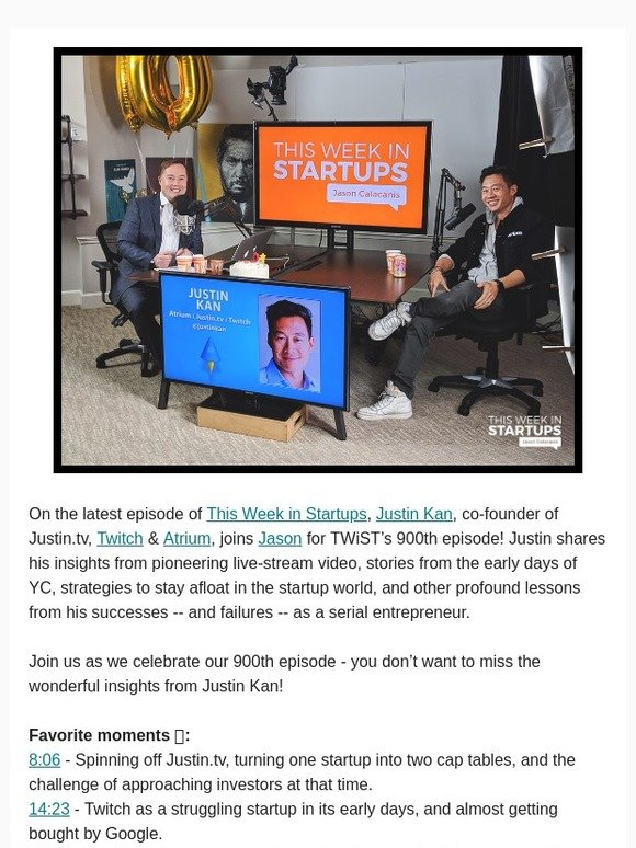 This Week in Startups: Special 900th Episode with Justin Kan