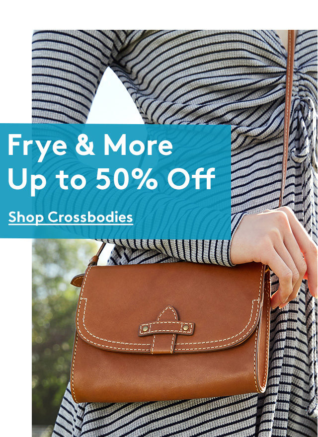 Frye & More Up to 50% Off | Shop Crossbodies