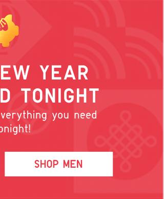 LUNAR NEW YEAR DEAL - SHOP MEN