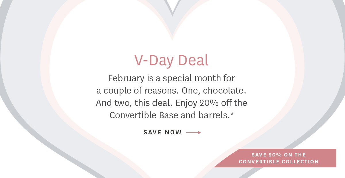 Save 20% off Convertible Collection Base and barrels
