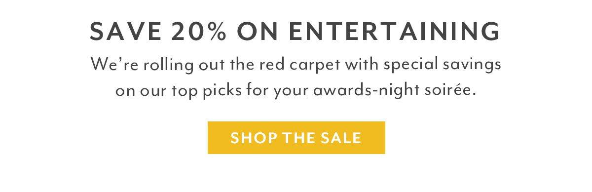 Save 20% on Entertaining