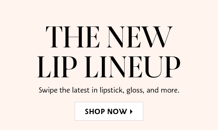 The New Lip Lineup
