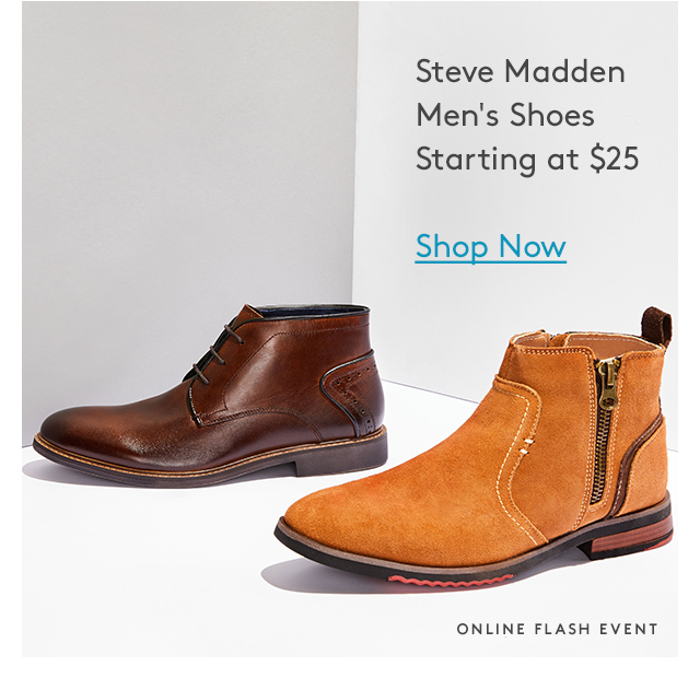 Steve Madden Men's Shoes Starting at $25 | Shop Now | Online Flash Event