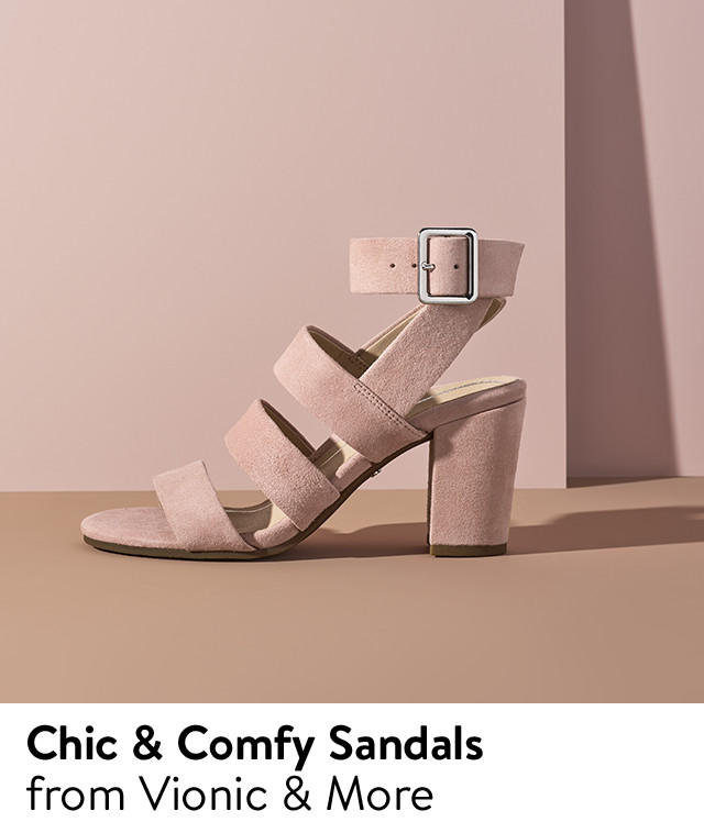 Chic & comfy sandals from Vionic and more.