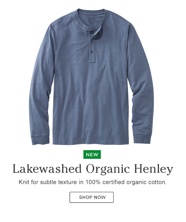 NEW. Lakewashed Organic Henley. Knit for subtle texture in 100% certified organic cotton.