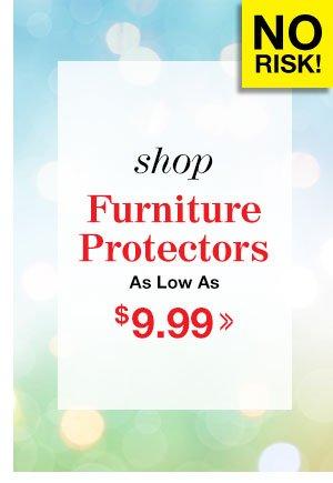 Shop Furniture Protectors!