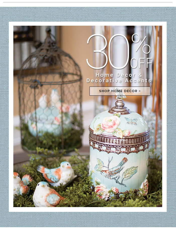 30% Off Home Decor and Accents