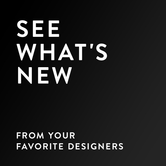 See what's new for men from your favorite designers.