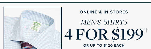 MEN'S SHIRTS 4 FOR $199