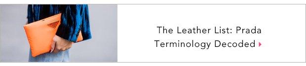 The Leather List: Prada Terminology Decoded
