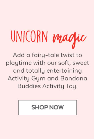 Unicorn magic | Add a fairy-tale twist to playtime with our soft, sweet and totally entertaining Activity Gym and Bandana Buddies Activity Toy. | Shop Now