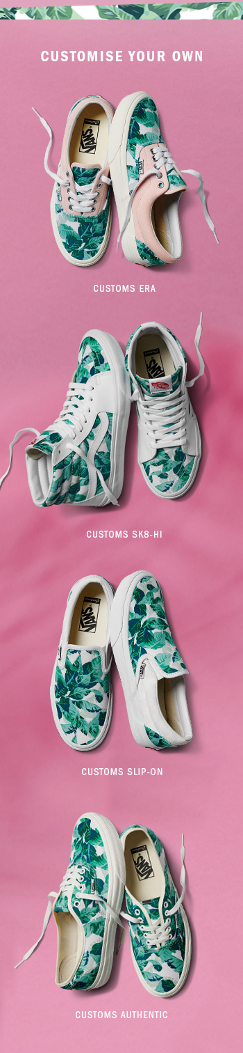 f328a81480 Vans UK  🌴Add some Spring to your Customs!🌵