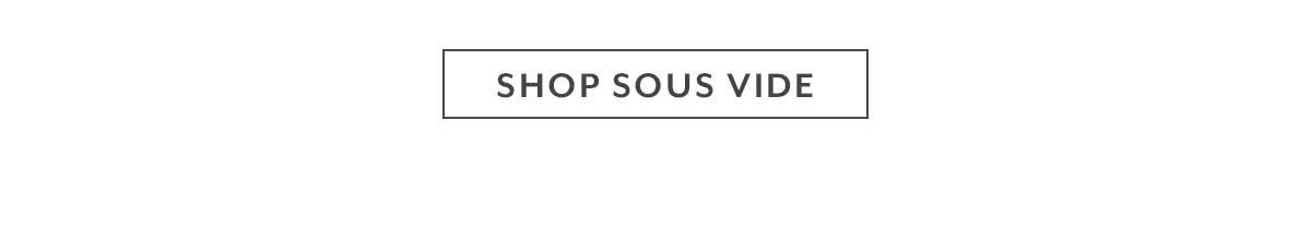Shop Sous Vide