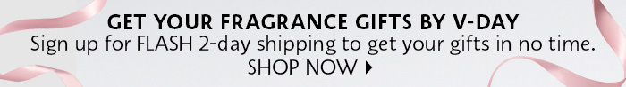 Sign up for Flash 2-day shipping