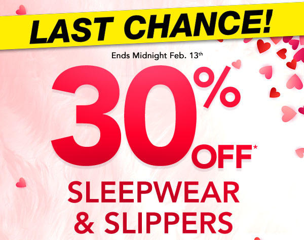 Get 30% Off Sleepwear & Slippers! Use promo code CRUSH at checkout.