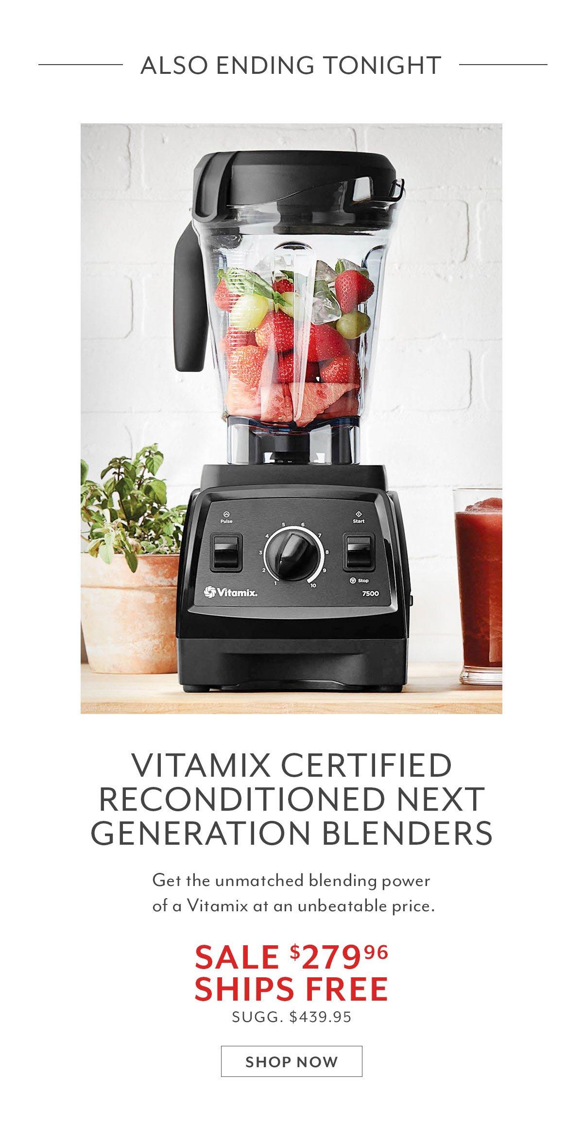 Vitamix Certified Reconditioned Next Generation Blenders