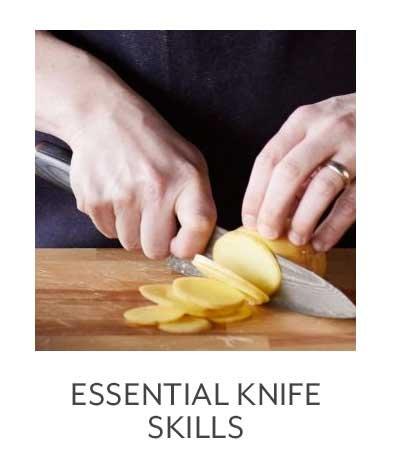 Essential Knife Skills