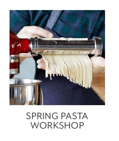 Class - Spring Pasta Workshop