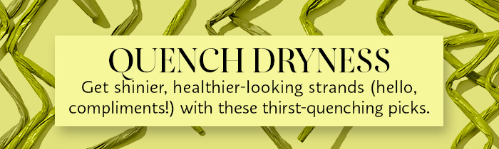 Quench Dryness