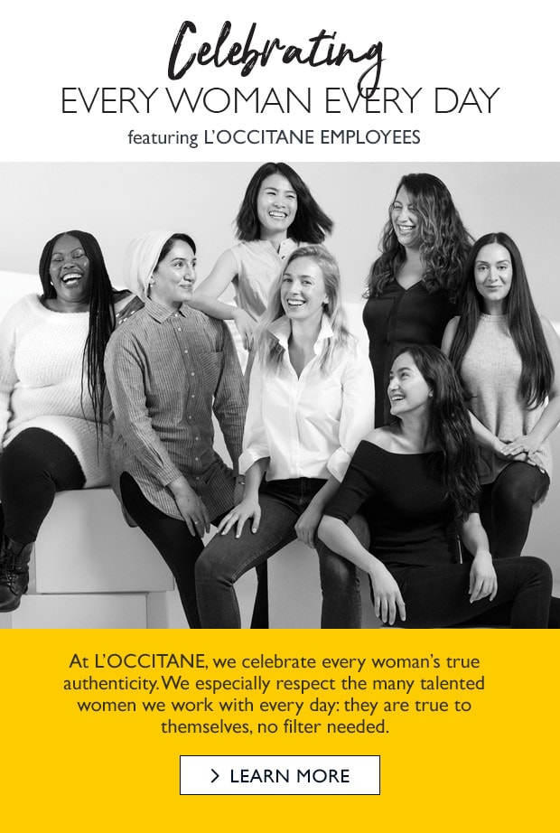 Celebrating every woman, every day. Meet L'Occitane's talented women.
