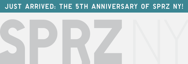 JUST ARRIVED: THE 5TH ANNIVERSARY OF SPRZ NY